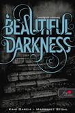 Kami Garcia, Margaret Stohl: Beautiful Darkness –  Lenyűgöző sötétség
