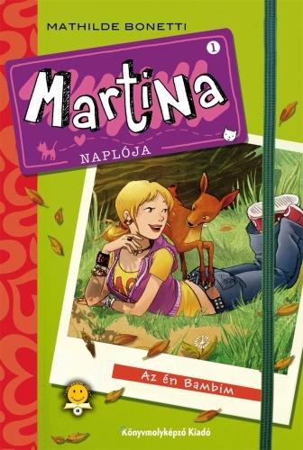 Mathilde Bonetti: Martina naplója 1. – Az én Bambim