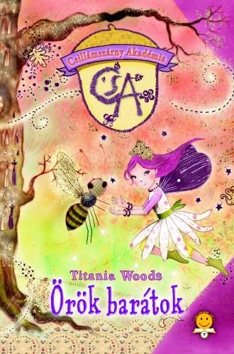 Titania Woods: Csillámszárny Akadémia 3. – Örök barátok