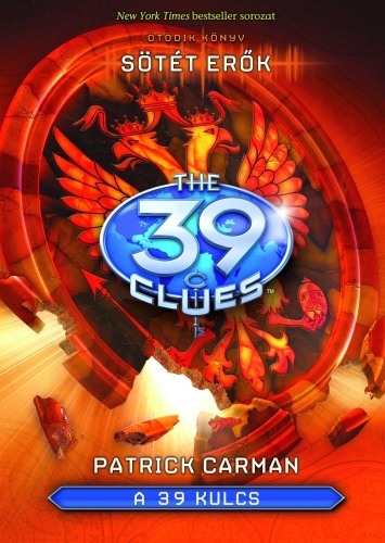 Patrick Carman: A 39 kulcs 5. – Sötét erők