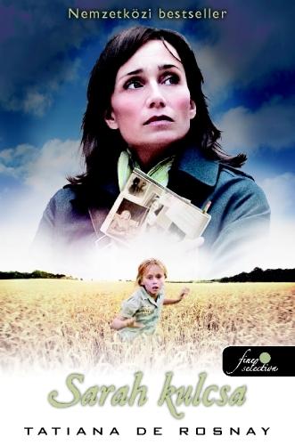 Tatiana De Rosnay: Sarah kulcsa