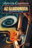 Antonio Casanova: Az illuzionista 1. – Nasha Blaze és a titkos világ