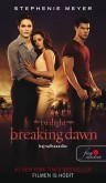 Stephenie Meyer: Breaking Dawn – Hajnalhasadás (Twilight saga 4.)