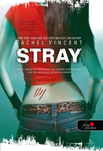 Rachel Vincent: Stray – Kóborok (Vérmacskák 1.)