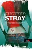 Rachel Vincent: Stray - Kóborok (Vérmacskák 1.)
