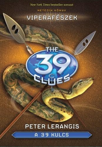 Peter Lerangis: A 39 kulcs 7. Viperafészek