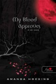 Amanda Hocking: My Blood Approves – A vér szava
