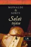 Rita Monaldi, Francesco Sorti: Salai krónikája 2. – Salai tojása