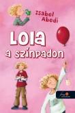 Isabel Abedi: A színpadon: Lola