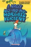 Csukás István: A nagy Ho-ho-ho-horgászverseny
