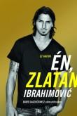 Zlatan Ibrahimovic, David Lagercrantz: Én, Zlatan Ibrahimović