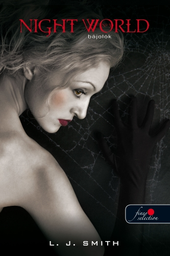 Lisa Jane Smith: Night World 3 – Bájolók