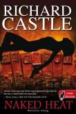 Richard Castle: Naked Heat – Meztelen hőség