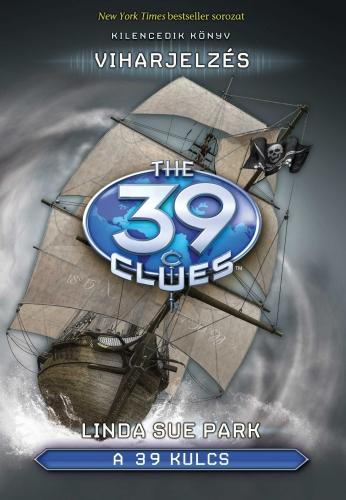 Linda Sue Park: A 39 kulcs 9. – Viharjelzés