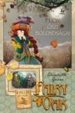 Elisabetta Gnone: Fairy Oak 6. - Flox őszi bolondságai