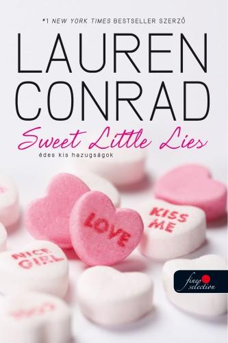 Lauren Conrad: L.A. Candy 2. – Édes kis hazugságok