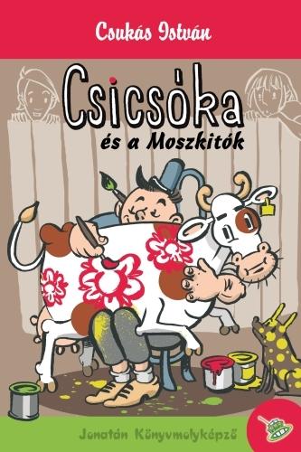 Csukás István: Csicsóka és a moszkitók