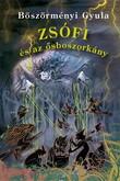 Böszörményi Gyula: Zsófi és az ősboszorkány