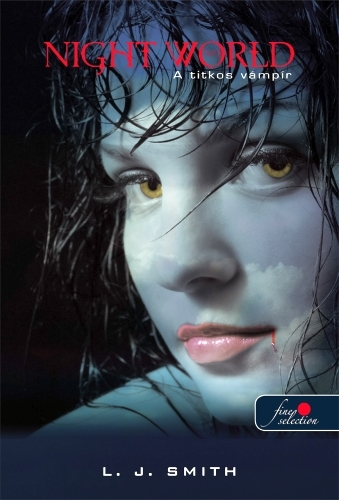 Lisa Jane Smith: Night world 1. – A titkos vámpír
