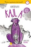 Kántor Kata: Kajla (Nózi nyomoz 5.) (Dedikált példány!)