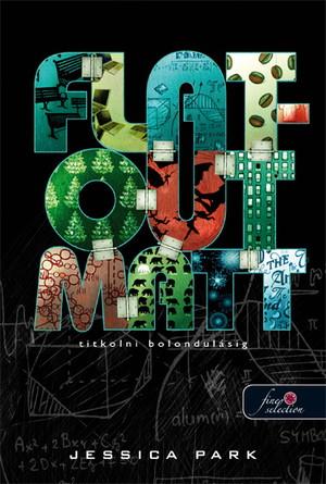 Jessica Park: Flat Out Matt – Titkolni bolondulásig (Flat Out Love 2.)
