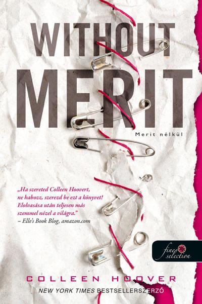 Colleen Hoover: Without Merit – Merit nélkül