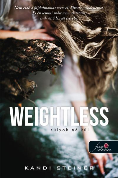 Kandi Steiner: Weightless – Súlyok nélkül