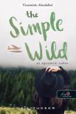 K. A. Tucker: The Simple Wild - Az egyszerű vadon