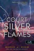 Sarah J. Maas: A Court of Silver Flames - Ezüst lángok udvara (Tüskék és rózsák udvara 5.)