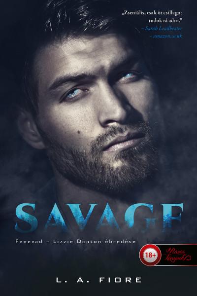 L. A. Fiore: Savage – Fenevad – Lizzie Danton ébredése
