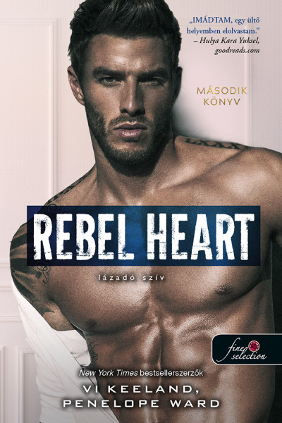 Vi Keeland, Penelope Ward: Rebel Heart – Lázadó szív (Rush 2.)