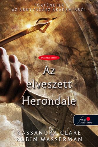 Cassandra Clare, Robin Wasserman: The Lost Herondale – Az elveszett Herondale