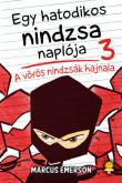 Marcus Emerson: Egy hatodikos nindzsa naplója 3. A vörös nindzsák hajnala