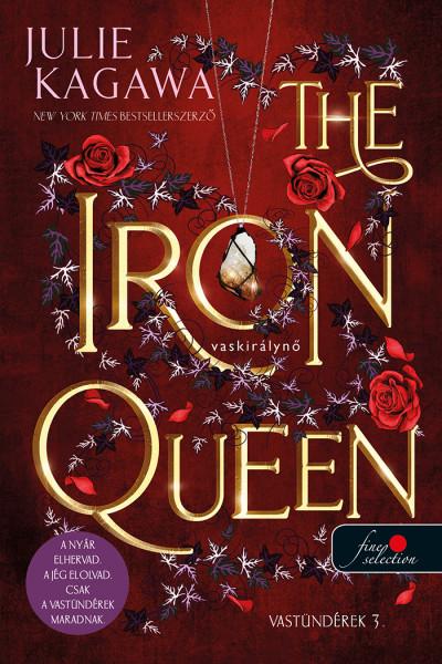 Julie Kagawa: The Iron Queen – Vaskirálynő (Vastündérek 3.) (új borítóval)