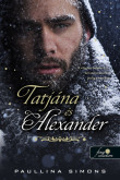 Paullina Simons: Tatjána és Alexander (Bronzlovas 2.) (normál méret)