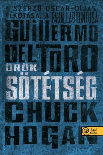 Guillermo del Toro: Örök sötétség