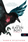Maggie Stiefvater: The Raven Boys - A Hollófiúk (A Hollófiúk 1.)