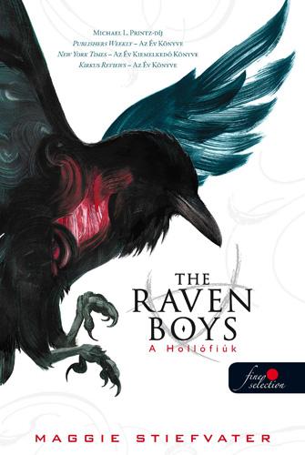 Maggie Stiefvater: The Raven Boys – A Hollófiúk (A Hollófiúk 1.)