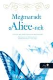 Lisa Genova: Megmaradt Alice-nek