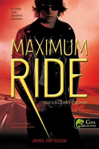 James Patterson: Maximum Ride 2 – Iskolaszünet – örökre!