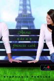 Stephanie Perkins: Anna és a francia csók (Anna és a francia csók 1.)