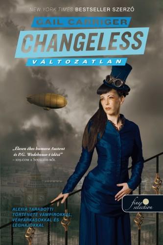 Gail Carriger: Changeless – Változatlan (Napernyő protektorátus 2.)