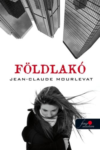 Jean-Claude Mourlevat: Földlakó