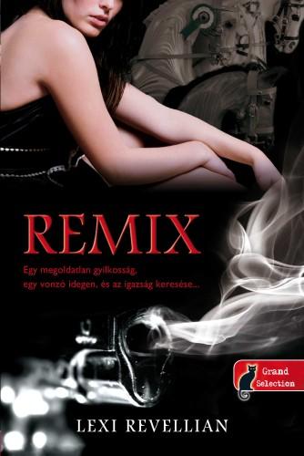 Lexi Revellian: Remix