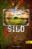 Hugh Howey: A siló