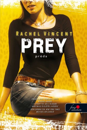 Rachel Vincent: Prey – Préda (Vérmacskák 4.)
