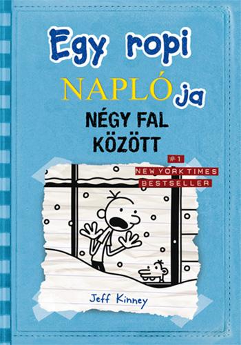 Jeff Kinney: Egy ropi naplója 6. -Négy fal között