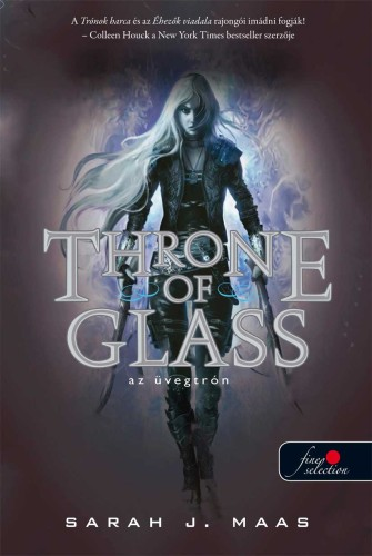 Sarah J. Maas: Throne of Glass – Üvegtrón (Üvegtrón 1.)
