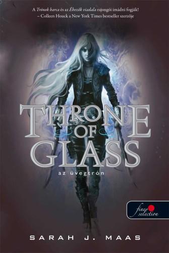 Sarah J. Maas: Throne of Glass – Üvegtrón (Üvegtrón 1.)