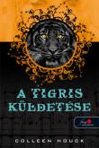 Colleen Houck: A tigris küldetése